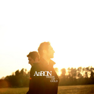 AaRON - Seeds Of Gold – Single