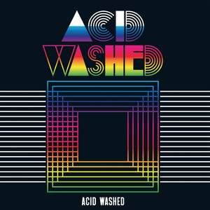 Acid Washed - Acid Washed – Ep
