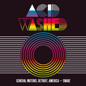 Acid Washed - General Motors, Detroit, America – Snake