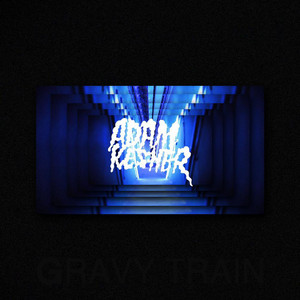 Adam Kesher - Gravy Train – Ep