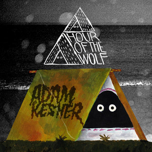 Adam Kesher - Hour Of The Wolf – Ep