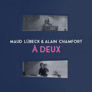 Alain Chamfort - À Deux (en Duo Avec Alain Chamfort)