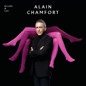 Alain Chamfort - Elles & Lui