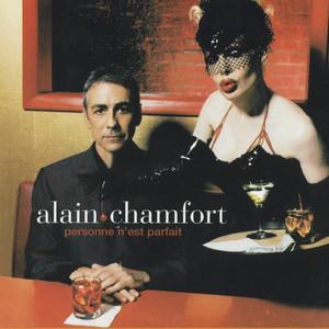 Alain Chamfort - Personne N'est Parfait