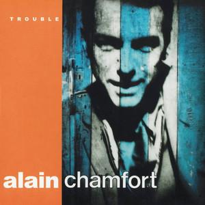 Alain Chamfort - Trouble