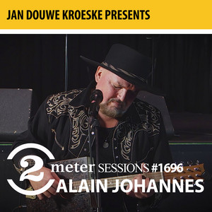 Alain Johannes - Jan Douwe Kroeske Presents: 2 Meter Sessions #1696…