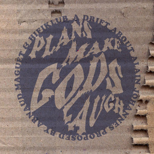 Alain Johannes - Plans Make Gods Laugh