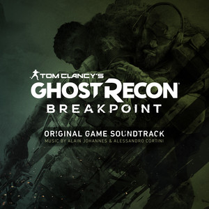 Alain Johannes - Tom Clancy's Ghost Recon Breakpoint (original Game…