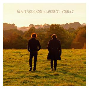 Alain Souchon - Alain Souchon & Laurent Voulzy