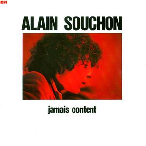 Alain Souchon - Jamais Content
