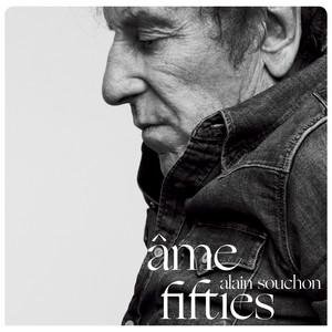 Alain Souchon - Âme Fifties