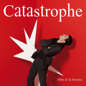 Albin de la Simone - Catastrophe – Single