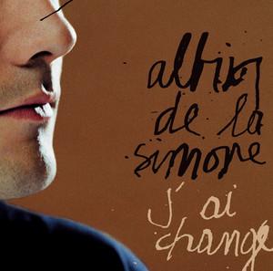 Albin de la Simone - J'ai Changé