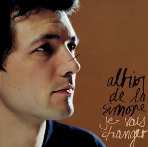 Albin de la Simone - Je Vais Changer