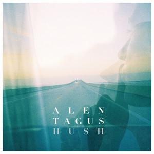 Alen Tagus - Hush