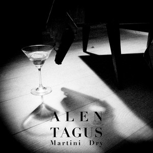 Alen Tagus - Martini Dry