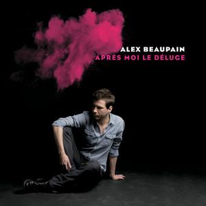 Alex Beaupain - Après Moi Le Déluge (réédition)
