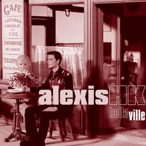 Alexis HK - Belle Ville (vocals)