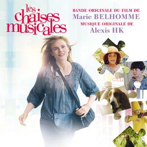 Alexis HK - Les Chaises Musicales (bande Originale Du Film De …