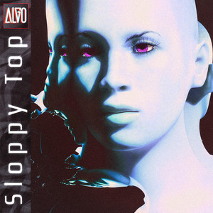 ALGO - Sloppy Top
