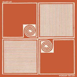 Allah-Las - Worship The Sun