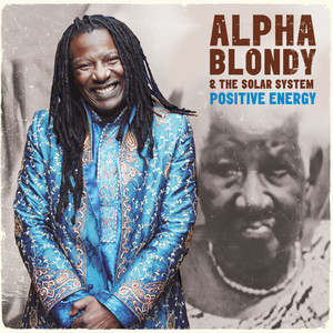 Alpha Blondy - Positive Energy