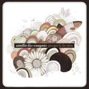 Amélie-les-Crayons - Jusqu'à La Mer