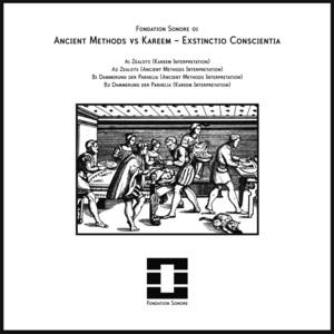 Ancient Methods - Exstinctio Conscientia
