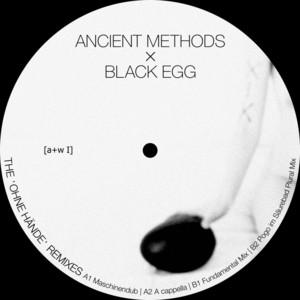 Ancient Methods - Ohne Hände
