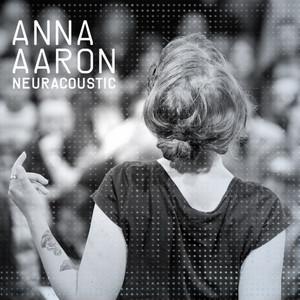 Anna Aaron - Neuracoustic