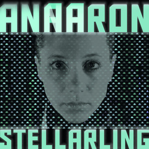 Anna Aaron - Stellarling