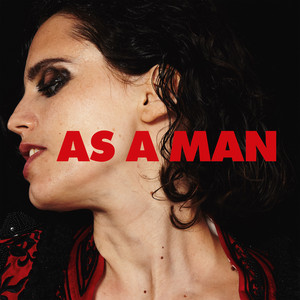 Anna Calvi - As A Man