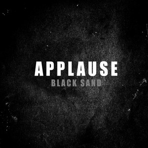 Applause - Black Sand – Single