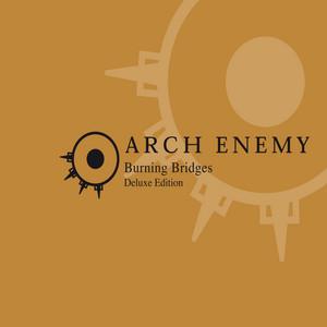 Arch Enemy - Burning Bridges (reissue)