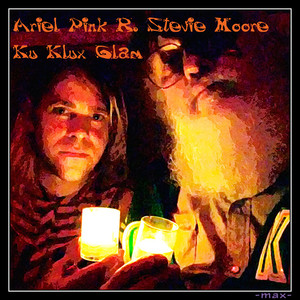 Ariel Pink - Ku Klux Glam