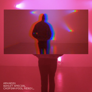 ArKaDin - Minuit Spécial (caspian Pool Remix)