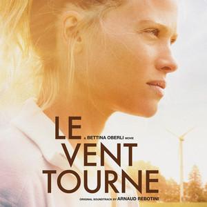 Arnaud Rebotini - Le Vent Tourne (bande Originale Du Film)