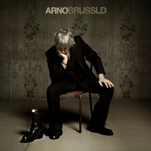 Arno - Brussld (bonus Track Version)