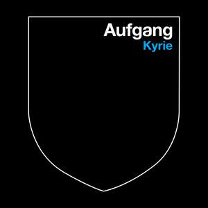 Aufgang - Kyrie – Single