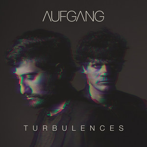 Aufgang - Turbulences