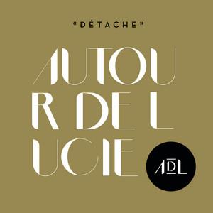 Autour de Lucie - Détache