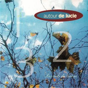Autour de Lucie - Les Ciels De Traîne