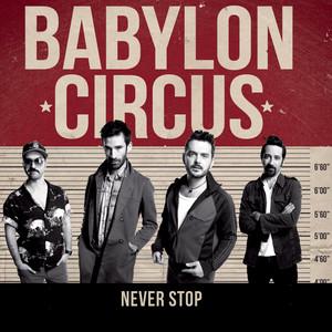 Babylon Circus - Never Stop