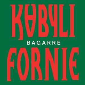 Bagarre - Kabylifornie