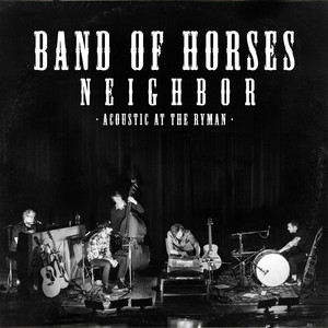 Band of Horses - Neighbor (live Acoustic)