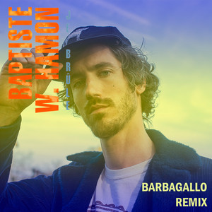Baptiste W. Hamon - Je Brûle (barbagallo Remix)