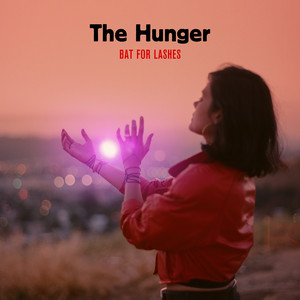 Bat For Lashes - The Hunger