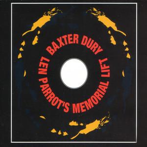 Baxter Dury - Len Parrot's Memorial Lift