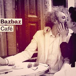 Bazbaz - Bazbaz Café