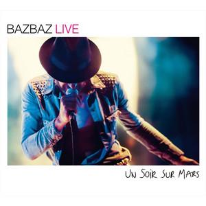 Bazbaz - Un Soir Sur Mars
